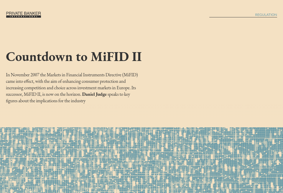 Countdown to MiFID II - Private Banker International | Issue